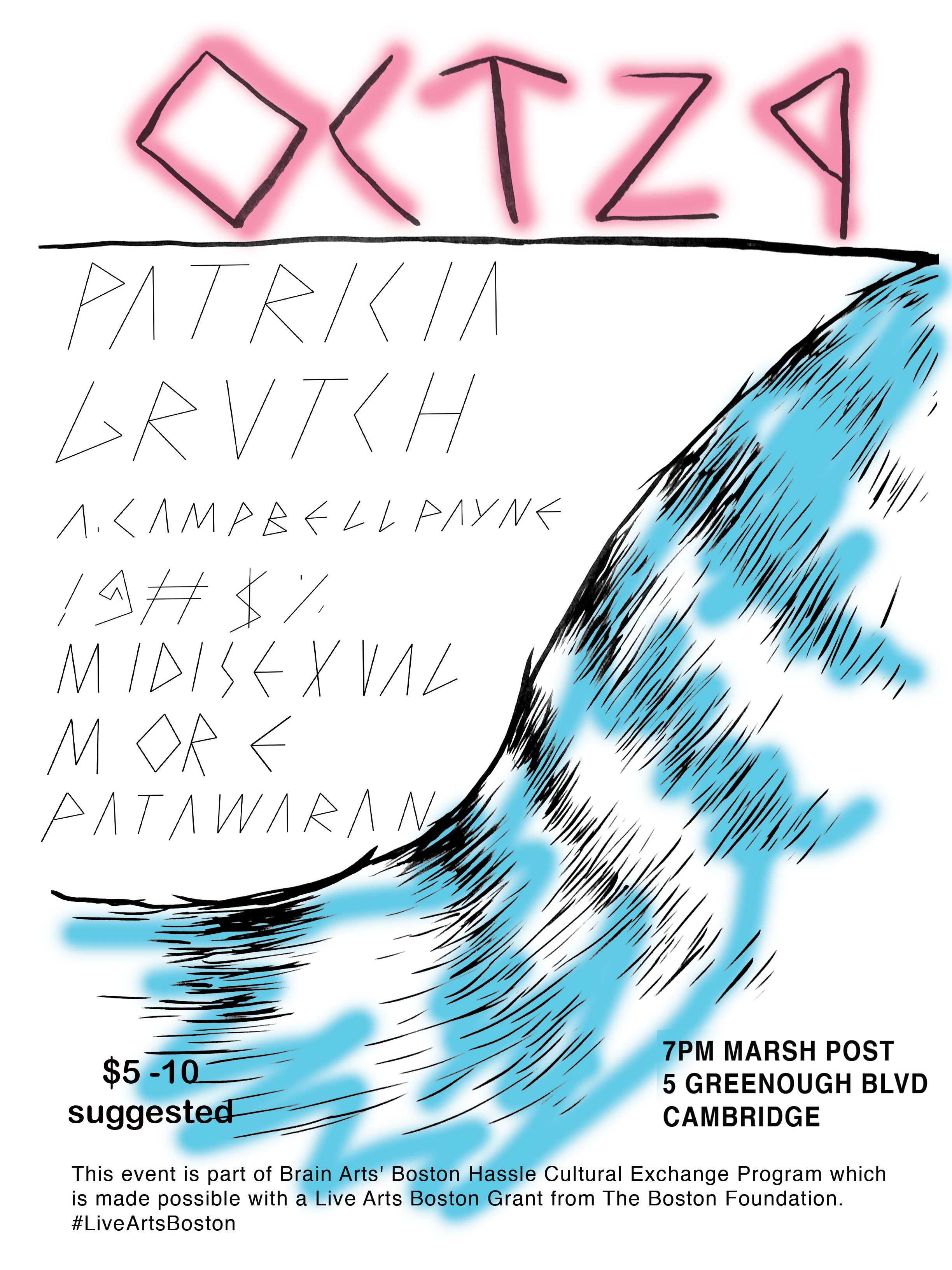 Patrica (nyc), Grutch, A  Campbell Payne, !@#$%, Midisexual, M OR E,  Patawaran | BOSTON HASSLE