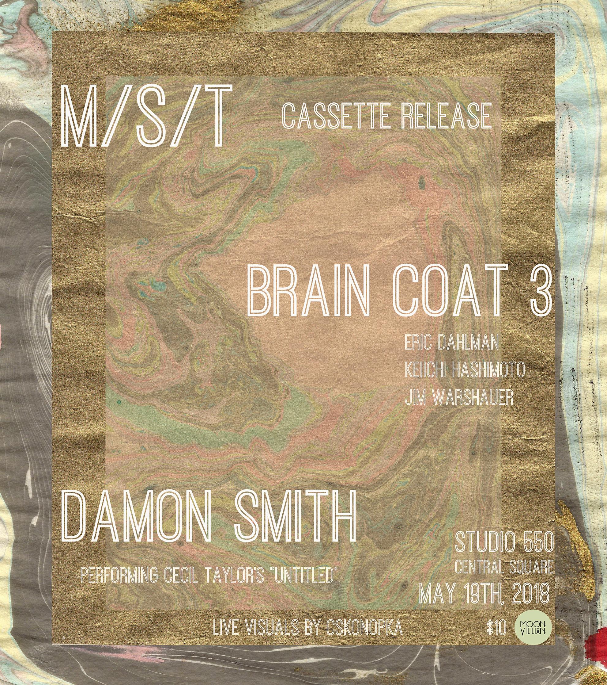 M/S/T, Damon Smith, Brain Coat 3 @Studio550   BOSTON HASSLE
