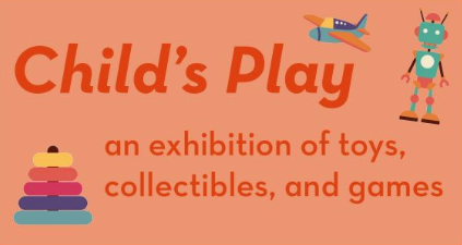 CALL FOR SUBMISSIONS: Child's Play @ Society of Arts + Crafts